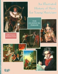 An Illustrated History of Music - The Classical Period
