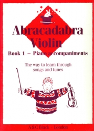 Abracadabra Violin - Book 1 - Piano Accompaniments
