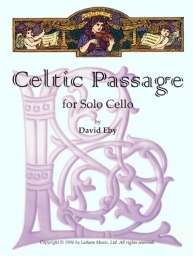 Celtic Passage For Solo Cello