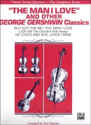 """The Man I Love"" and other Gershwin Classics"