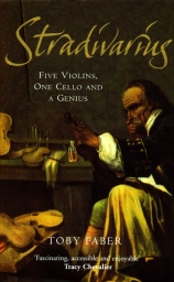 Stradivarius Five Violins, One Cello and a Genius (Hard Cover)