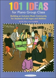 101 Ideas for Piano Class