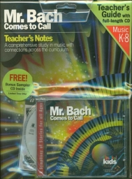 Classical Kids Mr. Bach Comes to Call Teacher