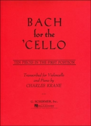 Bach for the Cello - Ten Pieces in the First Position