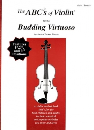 The Abcs Of Violin For The Budding Virtuoso, Bk 5