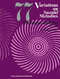 77 Variations on Suzuki Melodies - Technique Builders for Viola