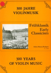 300 Years of Violin Music - Early Classicism