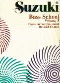 Suzuki Bass School - Volume 3 - Piano Acc (Rev. Edition)