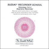 Suzuki Recorder School - Soprano Recorder - CD Volume 3-4