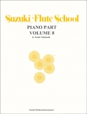 Suzuki Flute School - Volume 8 - Piano Accompaniment