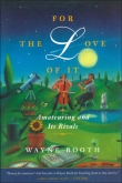 For The Love of It (Soft Cover)