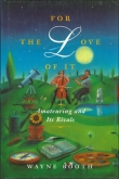 For The Love of It (Hard Cover)