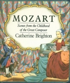 Mozart Scenes for the Childhood of the Great Composer