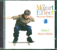 The Mozart Effect Music for Children Vol. 3 CD