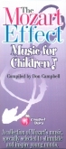 The Mozart Effect Music for Children 3 CD Set Vol. 1,2,3