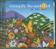 Simply Beautiful CD Sing, Dance, Dream!