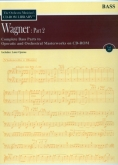 Wagner - Part 2 Complete Bass Orchestral Parts on CD Vol. XII
