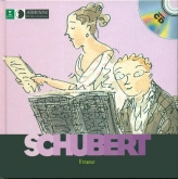 Franz Schubert, First Discovery - Music Book & CD