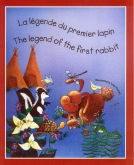 The Legend of the First Rabbit (with CD)