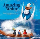 Amazing Water - Storybook & Music CD