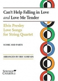 Elvis Presley Love Songs for String Quartet