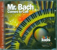 Classical Kids Mr. Bach Comes to Call CD
