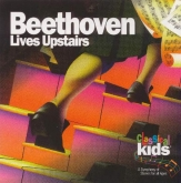 Classical Kids Beethoven Lives Upstairs CD
