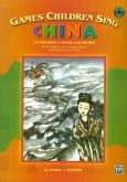 Games Children Sing China - Book & CD
