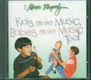 Kids make Music, Babies make Music Too! CD