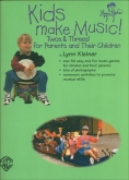 Kids make Music! Twos & Threes!