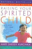Raising Your Spirited Child New Revised Edition (Paper Back)
