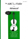The Abcs Of Violin For The Advanced, Bk 3