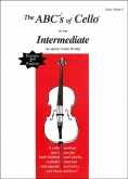 The Abcs Of Cello For The Intermediate, Bk 2