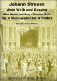 Wine Women and Song-Viennese Waltz for 4 Cellos
