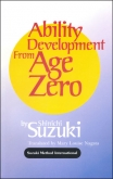The Ability Development from Age Zero