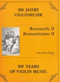 300 Years of Violin Music - Romanticism 2