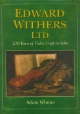 Edward Withers Ltd - 230 Years of Violin Craft in Soho