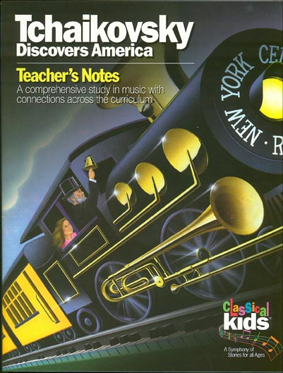 Classical Kids Teacher Book - Tchaikovsky Discovers America
