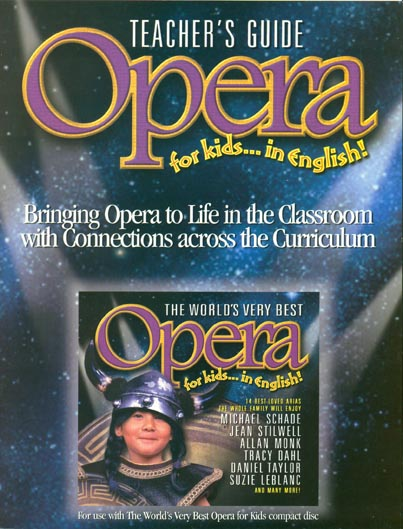 Opera For Kids In English Teacher 39 S Guide